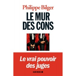 Le mur des cons - Philippe Bilger