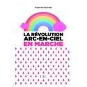 La révolution arc-en-ciel en marche - Martin Peltier