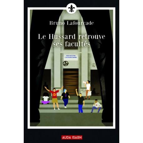 Le Hussard retrouve ses facultés  - Bruno Lafourcade
