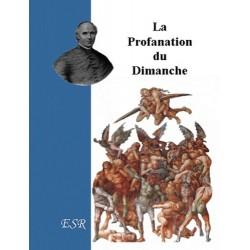 La profanation du dimanche - Mgr Gaume