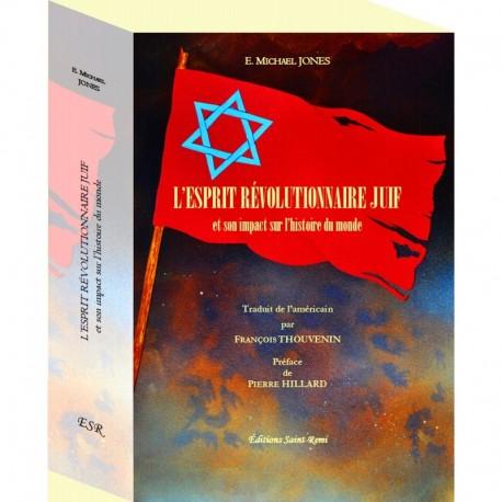L'esprit révolutionnaire juif -  E. Michael Jones