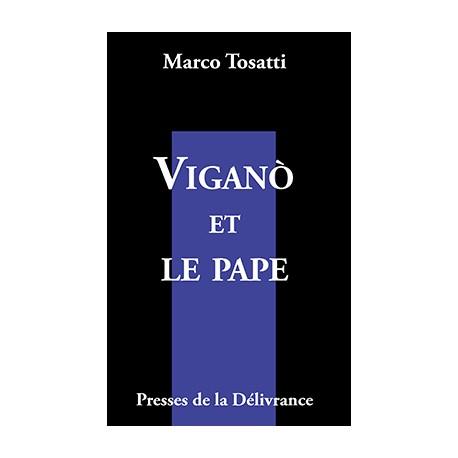 Vigano et le pape - Marco Tosatti