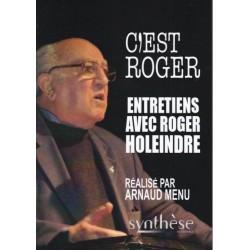 C'est Roger - Roger Holeindre, Arnaud Menu