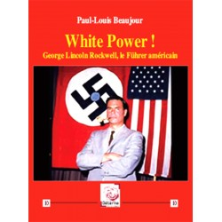 White Power ! - Paul-Louis Beaujour