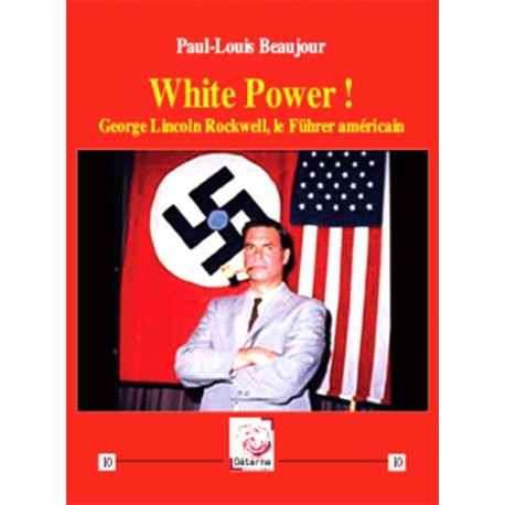 White Power ! - Paul-Louis Beaujour