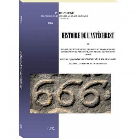 Histoire de l'antéchrist - P.Huchedé