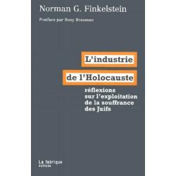L'industrie de l'holocauste - Norman G. Kinkelstein