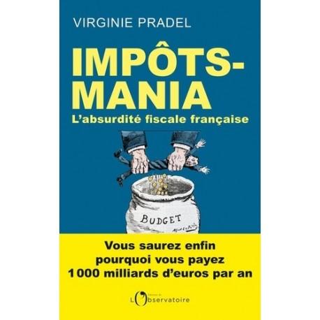 Impôts-mania - Virginie Pradel