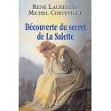 écouverte du secret de La Salette - René Laurentin, Michel Corteville