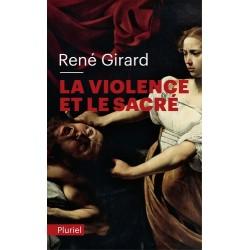 La violence et le sacré - René Girard (poche)