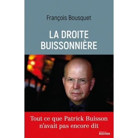La droite buissonière - François Bousquet