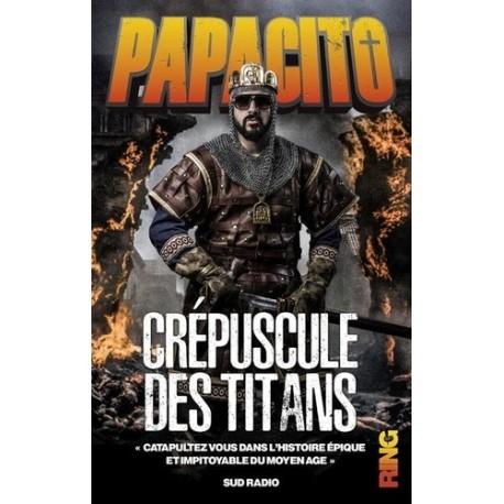 Crépuscule des Titans - Papacito