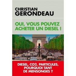 Oui, vous pouvez acheter un diesel ! - Christian Gerondeau (poche)