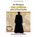 Au Mexique des prêtres dans la tourmente - Mauricette Vial-Andru