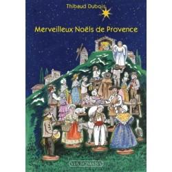 Mrveilleux Noëls de Provence - Thibaud Dubois