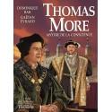 Thomas More - Dominique Bar et Gaëtan Evrard