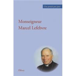 Une pensée par jour - Mgr Lefebvre