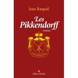 Les Pikkendorff - Jean Raspail