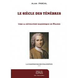 Le Siècles des Ténèbres - Alain Pascal
