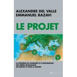 Le projet - Alexandre Del Valle, Emmanuel Razavi