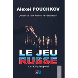 Le jeu russe - Alexei Pouchkov