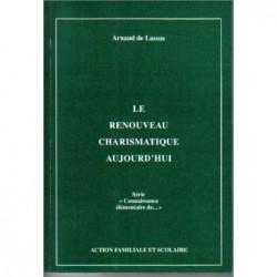 Connaissance élémentaire du renouveau charismatique - Arnaud de Lassus