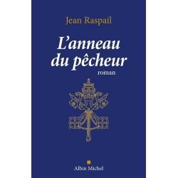 L'anneau du pêcheur - Jean Raspail