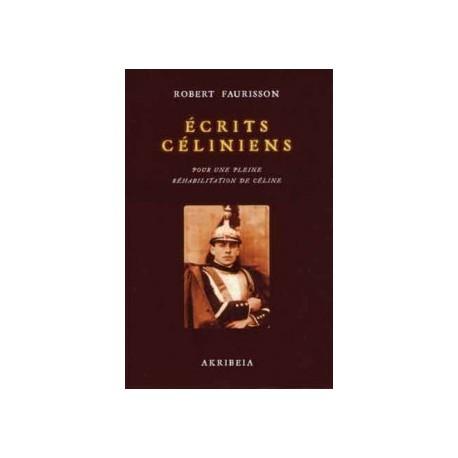 Ecrits céliniens - Robert Faurisson