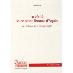 L vérité selon saint Thomas d'Aquin - Yves Floucat