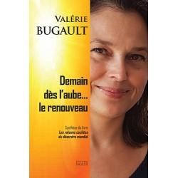 Demain dès l'aube... le renouveau - Valérie Bugault