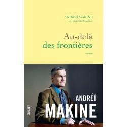 Au-delà des frontières - Andréï Makine