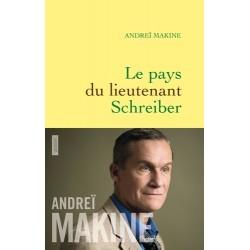 Le pays du lieutenant Schreiber - Andréï Makine
