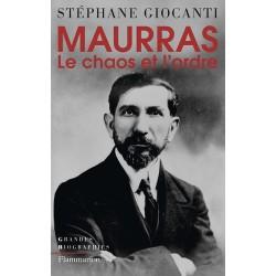 Maurras  - Stéphane Giocanti