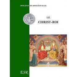 Le Christ-Roi - Dom Jean de Monléon