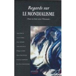 Regards sur le mondialisme - Collectif