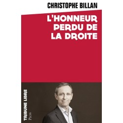 L'honneur perdu de la droite - Christophe Billan