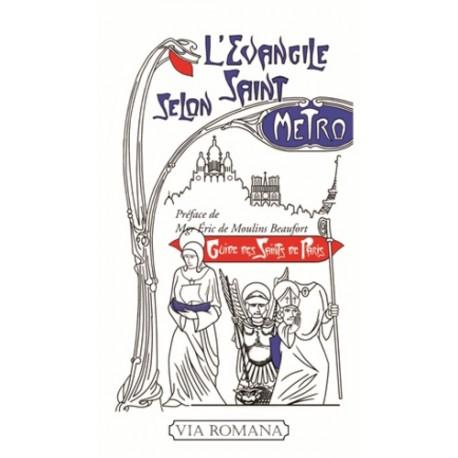 L'Evangile selon saint Métro - Philippe Bornet