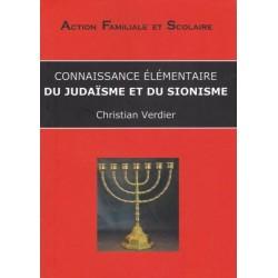 Connaissance élémentaire du judaisme et du sionisme - Christian Verdier