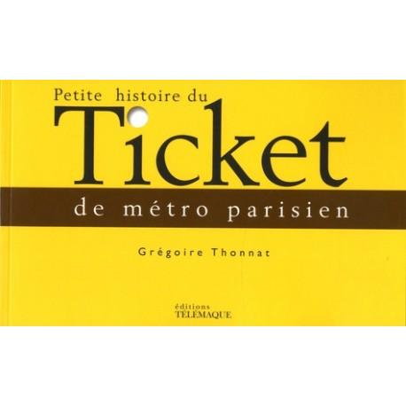 Petite histoire du métro parisien -  Grégoire Thonnat