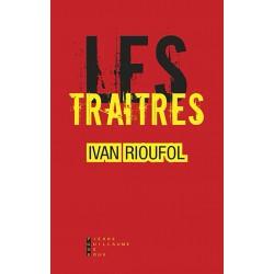 Les traîtres - Ivan Rioufol