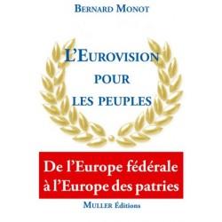L'Eurovision pour les peuples - Bernard Monot