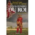 Les volontaires du roi - Bernard Lugan, Arnaud de Lagrange
