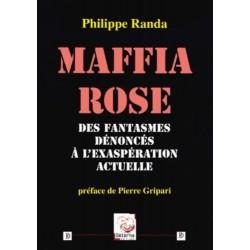 Maffia rose - Philippe Randa