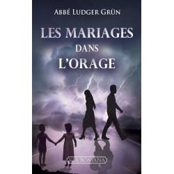 Les mariages dans l'orage - abbé Ludger Grün