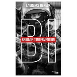 B.I Brigade d'intervention - Laurence Beneux