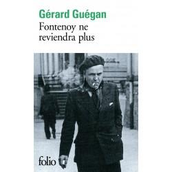 Fontenoy ne reviendra - Gérard Guégan (poche)