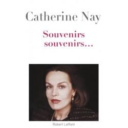 Souvenirs, souvenirs... - Catherine Nay