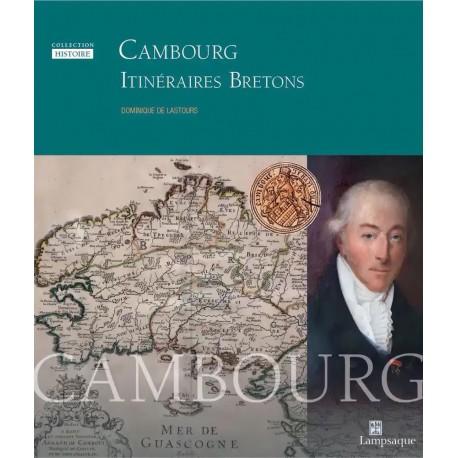 Cambourg, itinéraires bretons - Dominique Lastours