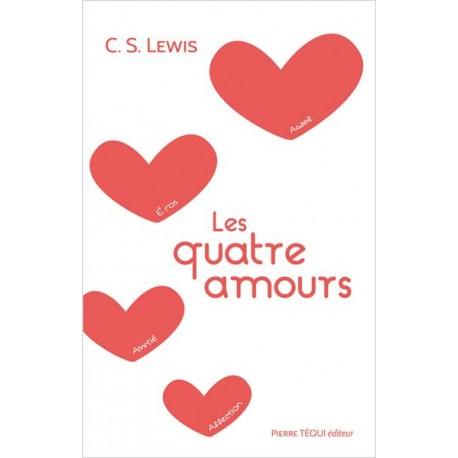 Les quatre amours - C.S. Lewis