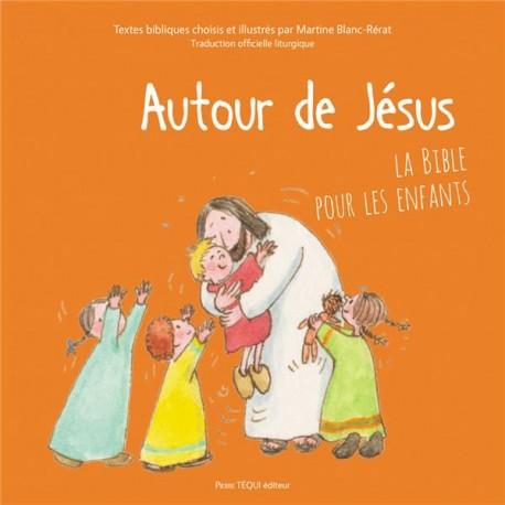 Autour de Jésus - Martine Blanc-Rérat